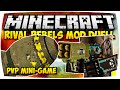 MINECRAFT: RIVAL REBELS MOD DUELL ♦ MODDED MINI-GAME • #01 | [Deutsch // HD]