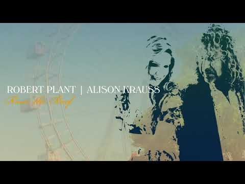 Robert Plant & Alison Krauss - Can't Let Go (Official Audio)
