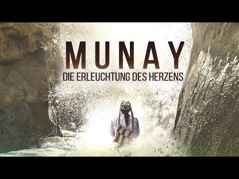 MUNAY - Die Erleuchtung des Herzens