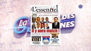 LA REVUE DES GRANDES UNES DU JEUDI 09 AOUT 2018 EQUINOXE TV