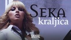 Seka - Tesna koza - (Audio 2007)