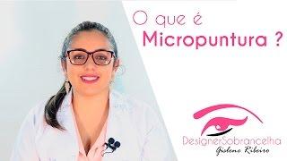 O que é a Micropuntura ? Saiba como é o procedimento.