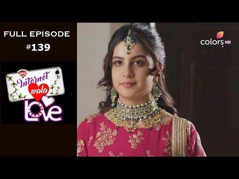 Internet Wala Love - 7th March 2019 - इंटरनेट वाला लव  - Full Episode