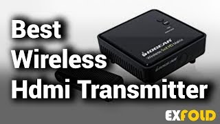 10 Best Wireless HDMI Transmitters 2018 With Price