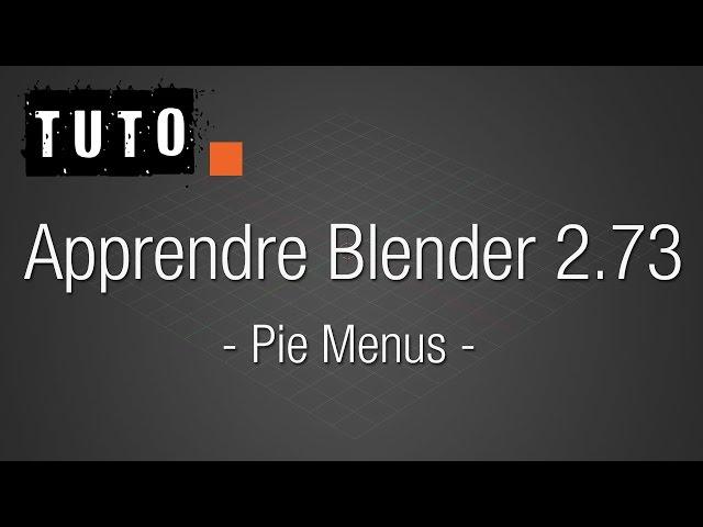 Blenderlounge - Apprendre Blender 2.73 - 05 - Les pie menus