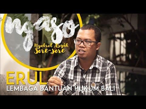 Ngaso di Denpasar Bersama Erul LBH Bali