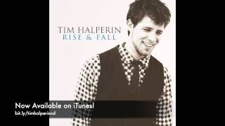 Tim Halperin - I Believe (official) - Rise and Fall
