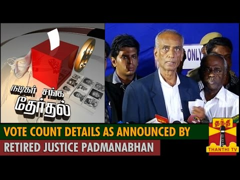 Nadigar Sangam Elections : Vote Count Details As Announced By Retd. Justice Padmanabhan