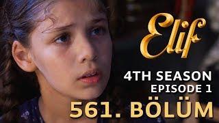 Elif 561. Bölüm | Season 4 Episode 1