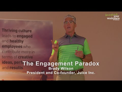 The Employee Engagement Paradox - Brady Wilson at Imagine Your Workplace Conference
