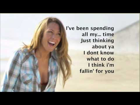 Colbie Caillat - Falling for you * Lyrics