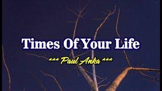 Times Of Your Life - Paul Anka (KARAOKE VERSION)