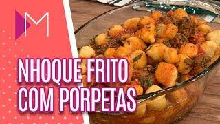 Baixar Nhoque frito com porpetas - Mulheres (11/06/2019)