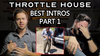 James And Thomas Talk About Their Best Throttle House Intros // Part 1