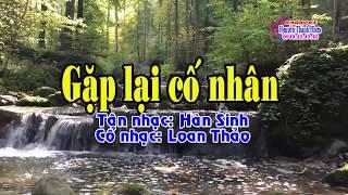 Karaoke tân cổ GẶP LẠI CỐ NHÂN - SONG CA