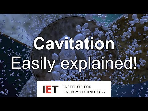 Cavitation - Easily explained!
