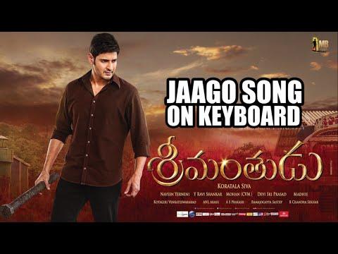 Srimanthudu Mahesh Babu | Jaago Song | Keyboard Tutorial | Yashaswy Akella