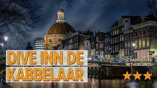 Dive Inn de Kabbelaar hotel review | Hotels in Scharendijke | Netherlands Hotels