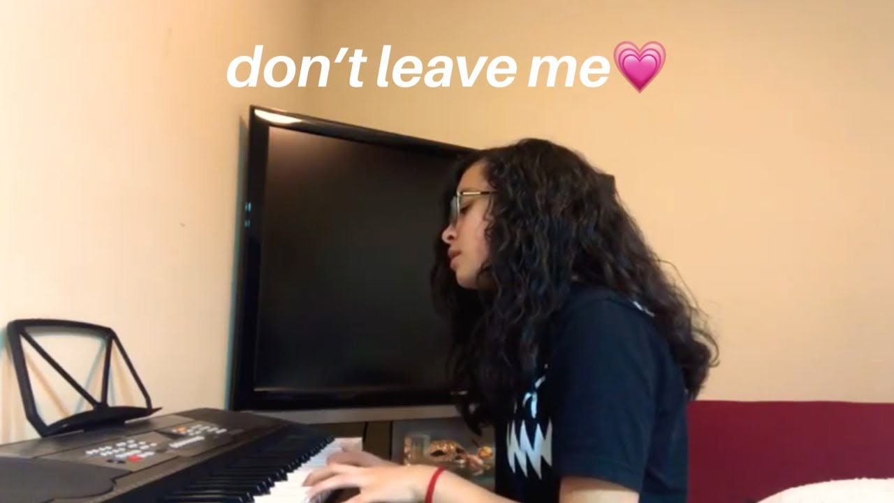 don't leave me ~ original song - YouTube
