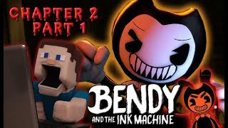 Bendy and the Ink Machine Jumpscare Chapter 2 Gameplay walkthrough Switches Puppet Steve Pt 1