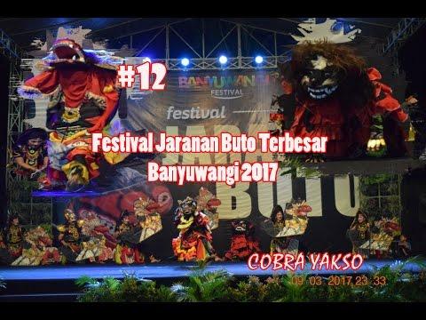 COBRA YAKSO Festival Jaranan Buto Terbesar Banyuwangi 2017
