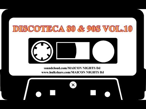DISCOTECA 80 & 90s Vol.10 (Edit Version) (Special 50 Tracks Collection) [by MAICON NIGHTS DJ] Mp3