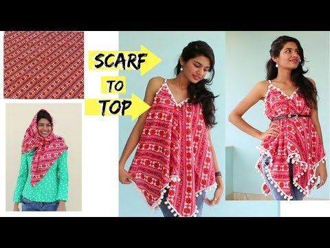 5 Min. Convert Scarf into Top| DIY | Refashion Clothes| Summer Special