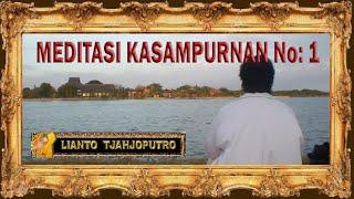 Meditasi Kasampurnan No 1 - Palaran Jawa Music Ki Nartosabdho - Lianto Tjahjoputro -  Moloekatan