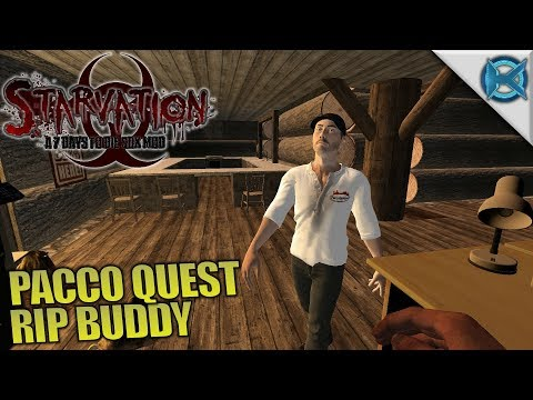 PACCO QUEST RIP BUDDY | 7 Days to Die | Let's Play Starvation Mod Gameplay Alpha 16 | S02E02