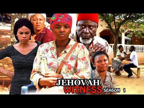 Jehovah Witness Season 1 - Chioma Chukwuka 2017 Latest Nigerian Nollywood Movie