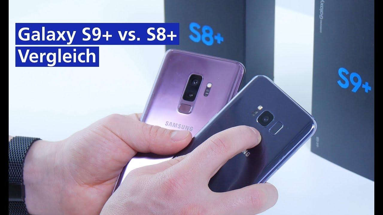 Samsung Galaxy S9 Plus Vs S8 Plus Im Vergleich Deutsch Hd Youtube
