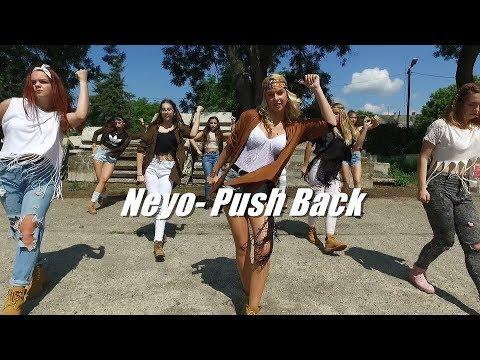Ne-Yo, Bebe Rexha, Stefflon Don- Push Back/Choreography by Palánki Edina