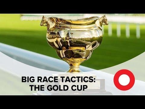 Cheltenham 2019: Big Race Tactics - The Gold Cup