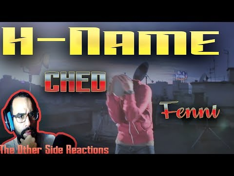 H-Name - Ched Fenni (Official HD) -Reaction - The Other Side Reactions