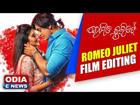ROMEO JULIET FILM EDITING