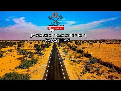Jaisalmer Roadtrip Ep 1 I Rajasthan I Delhi to Ramdevra