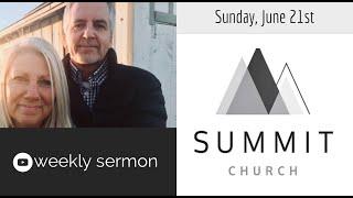 June 21st, Sunday Sermon