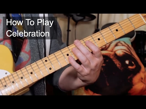 'Celebration' Kool And The Gang Guitar Lesson