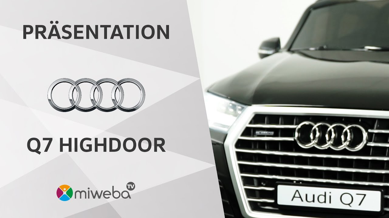 Miweba Tv Kinder Elektroauto Audi Q7 Highdoor Promotion