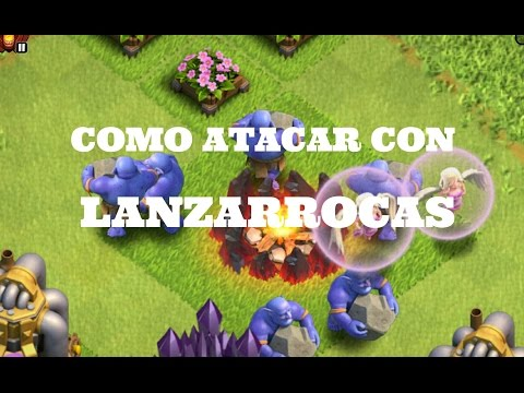COMO ATACAR CON LANZARROCAS EN TH 10| CLASH OF CLANS
