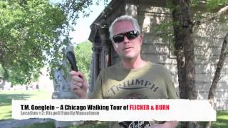 A Chicago Walking Tour of Flicker & Burn: Location #2 The Rispoli Family Mausoleum