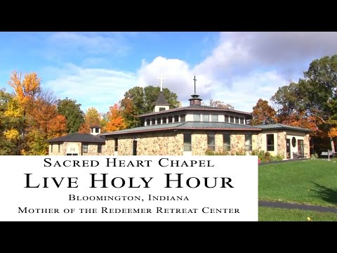 Live Holy Hour - 4:00-5:00, Sunday, May 24 - Bloomington