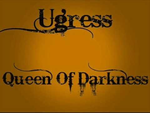 Ugress - Queen Of Darkness