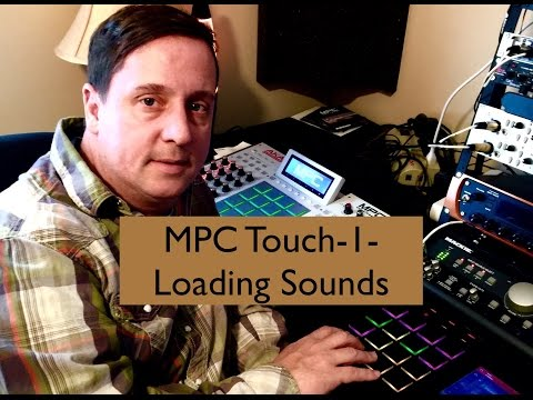 MPC Touch-1-Loading sounds