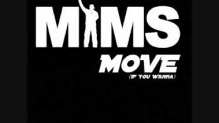 Mims Ft. Gillie Da Kid - Move (Remix) (2009)