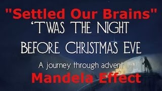 The Mandela Effect -Twas The Night Before Christmas | Xmas Effect