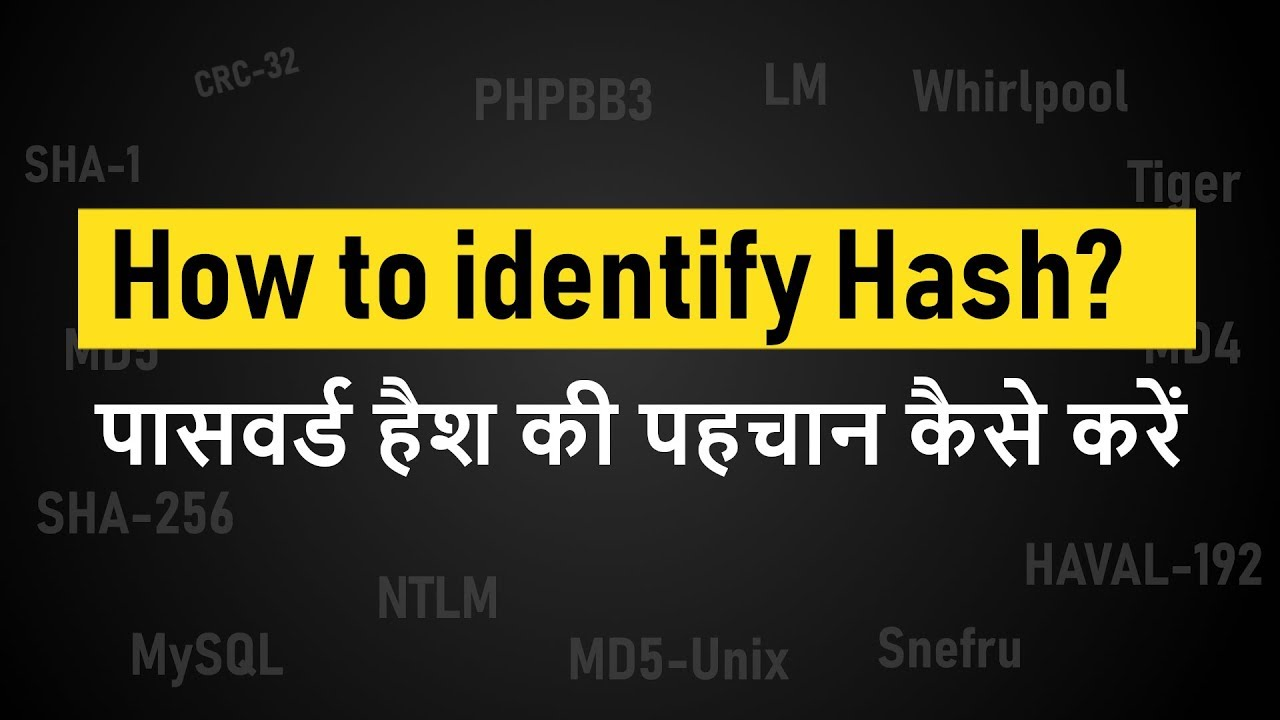 How to easily identify hash type? | पासवर्ड हैश की पहचान कैसे करें ?