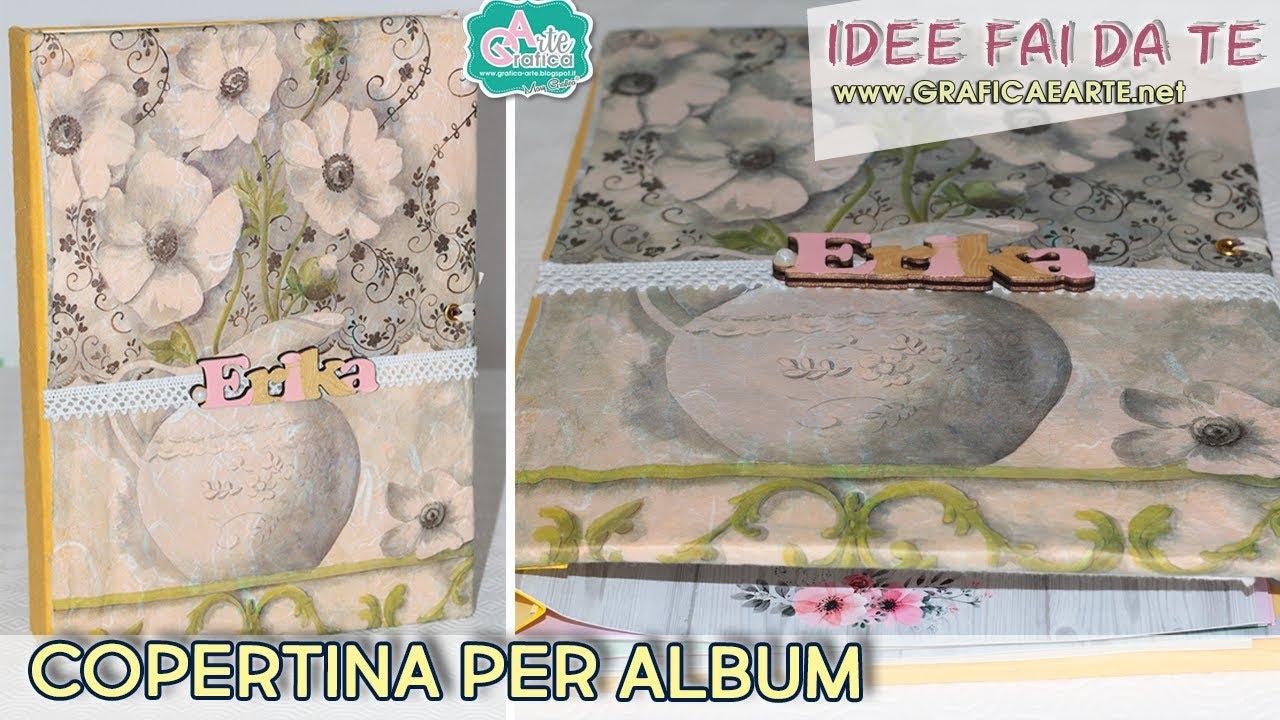 Dyv Creare Una Copertina Per Album Di Foto Scrapbooking Fai Da Te