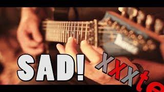 XXXTENTACION - SAD! (GUITAR COVER)