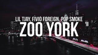 Lil Tjay - Zoo York (Lyrics) ft. Fivio Foreign & Pop Smoke